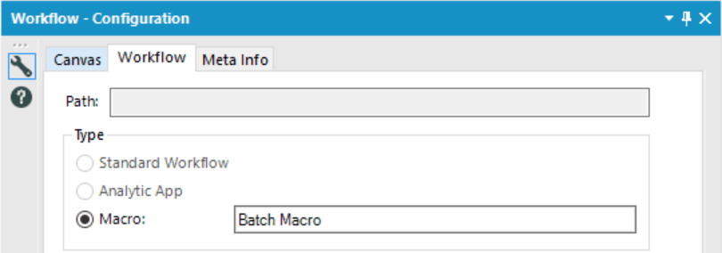 Workflow type changed from standard workflow to batch macro automatically